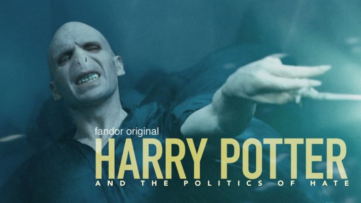 Harry Potter and the Politics of Hate