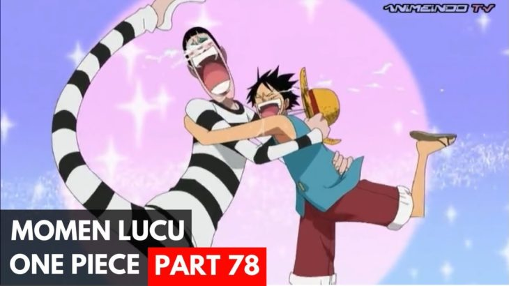 Momen Lucu One Piece Sub Indo Part 78